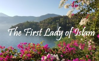 The First Lady of Islam
